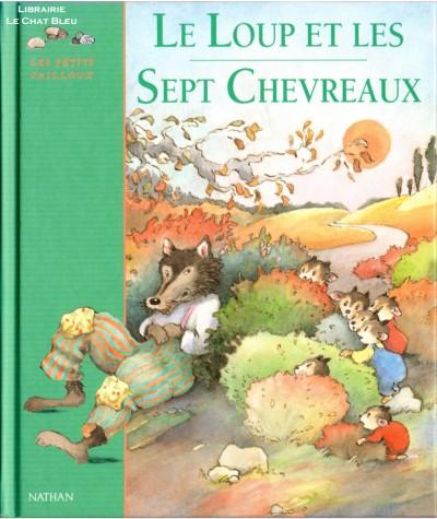 Le Loup et les Sept Chevreaux (Les frères Grimm) - Les Petits cailloux - Editions NATHAN