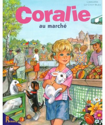 Coralie au marché (Catherine Metzmeyer) - Editions Hemma