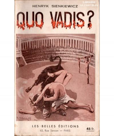 Quo vadis ? (Henryk Sienkiewicz) - Roman des temps néroniens - Les Belles Editions