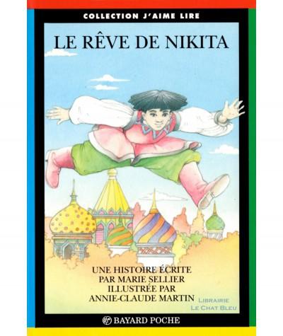 Le rêve de Nikita (Marie Sellier) - J'aime Lire N° 46 - Bayard Jeunesse