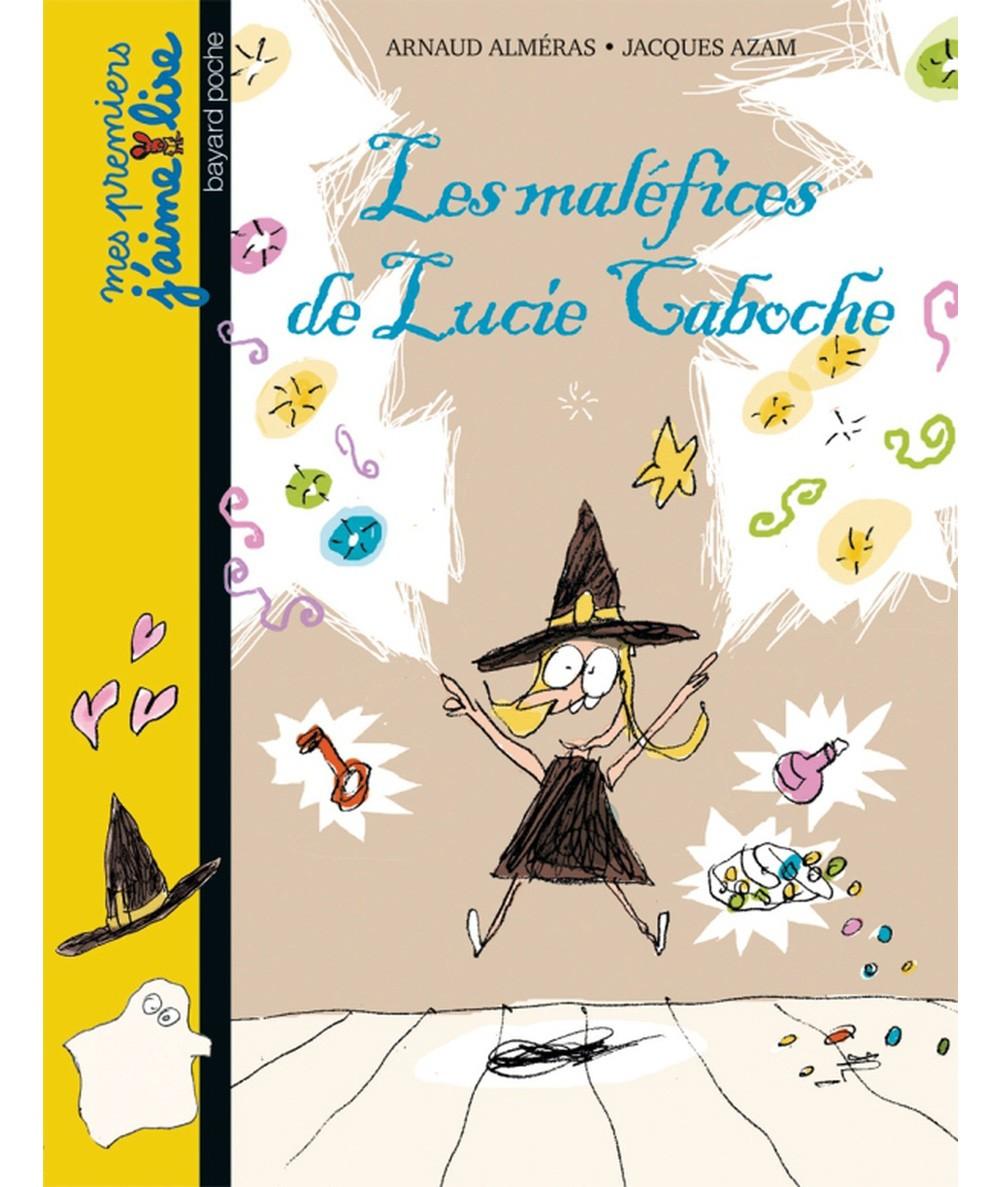 Lucie Caboche T2 : Les maléfices de Lucie Caboche (Arnaud Alméras) - J'aime Lire N° 77 - BAYARD Jeunesse
