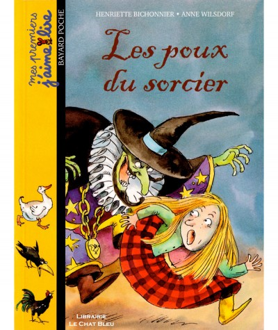 Les poux du sorcier (Henriette Bichonnier) - Mes premiers J'aime Lire N° 13 - Bayard Jeunesse