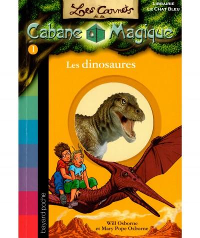 Les dinosaures (Will et Mary Pope Osborne) - Les Carnets de la Cabane Magique N° 1 - BAYARD Jeunesse