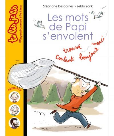 Les mots de Papi s'envolent (Stéphane Descornes) - Tu lis je lis N° 3 - BAYARD Jeunesse
