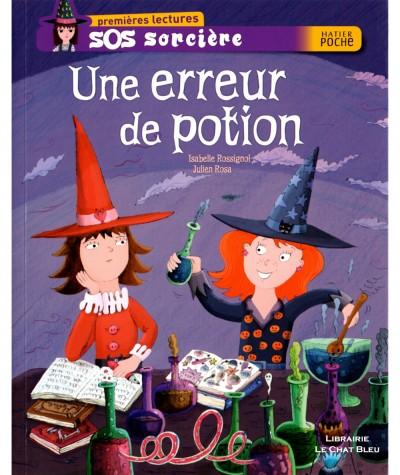 SOS sorcière : Une erreur de potion (Isabelle Rossignol) - HATIER Jeunesse