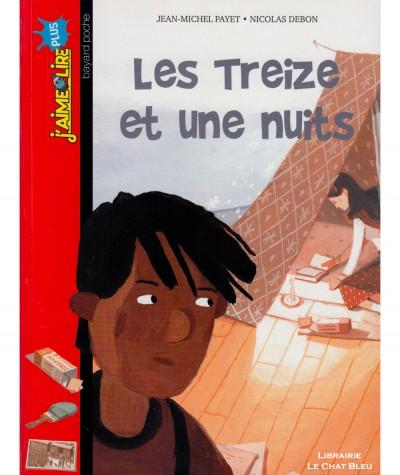 Les Treize et une nuits (Jean-Michel Payet) - J'aime Lire N° 234 - BAYARD Jeunesse