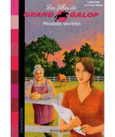 Les filles de Grand Galop T10 : Missions secrètes (Bonnie Bryant) - BAYARD Jeunesse