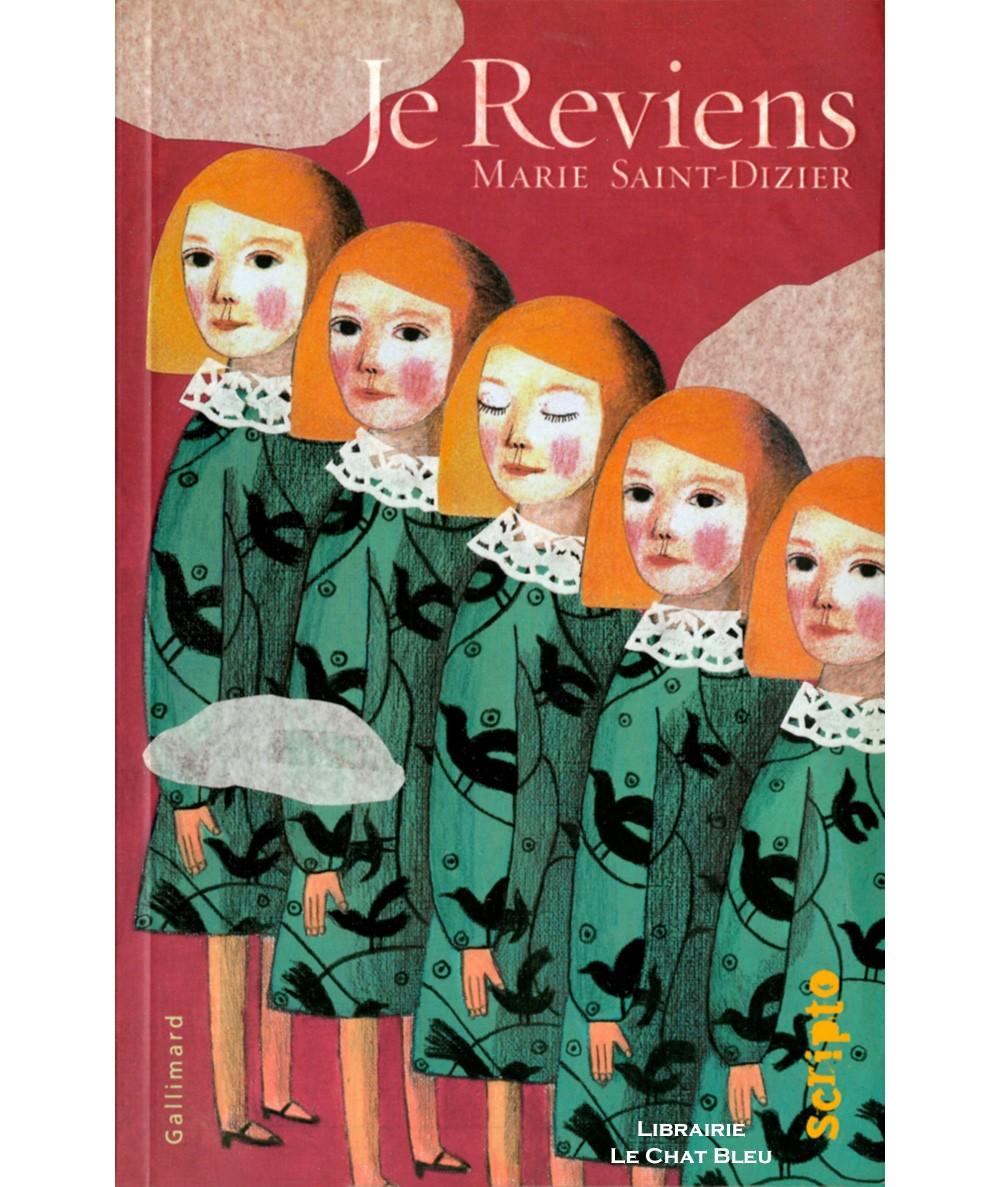Je Reviens (Marie Saint-Dizier) - GALLIMARD Jeunesse