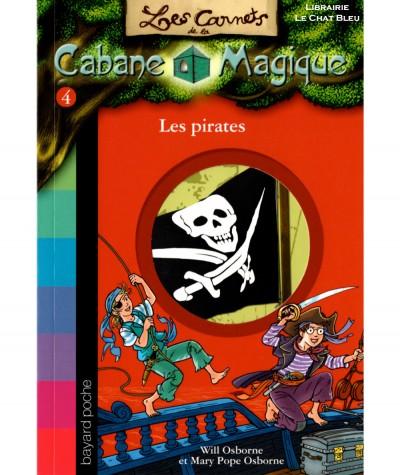Les pirates (Will et Mary Pope Osborne) - Les Carnets de la Cabane Magique N° 4 - BAYARD Jeunesse