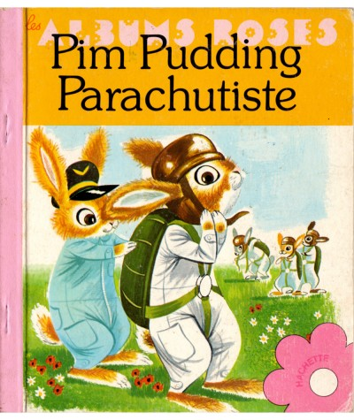 Pim Pudding Parachutiste - Les Albums Roses - Hachette