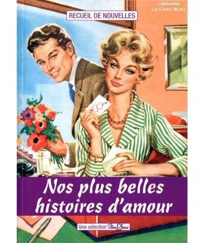Sélection Nous Deux N° 1 : Nos plus belles histoires d'amour