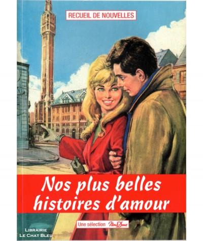 Sélection Nous Deux N° 3 : Nos plus belles histoires d'amour