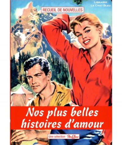 Sélection Nous Deux N° 26 : Nos plus belles histoires d'amour