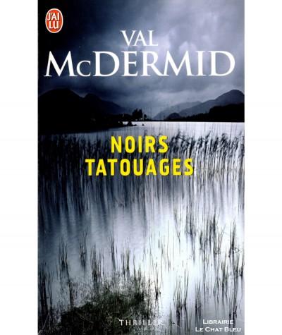 Noirs tatouages (Val McDermid) - J'ai lu N° 8964