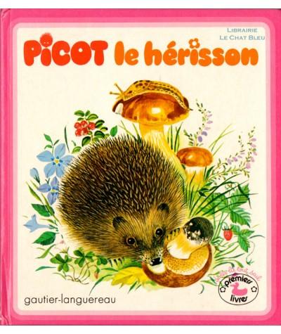 PICOT le hérisson - Collection Premiers livres - Gautier Languereau