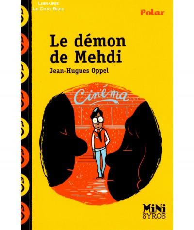 Le démon de Mehdi (Jean-Hugues Oppel) - Mini Syros - Polar