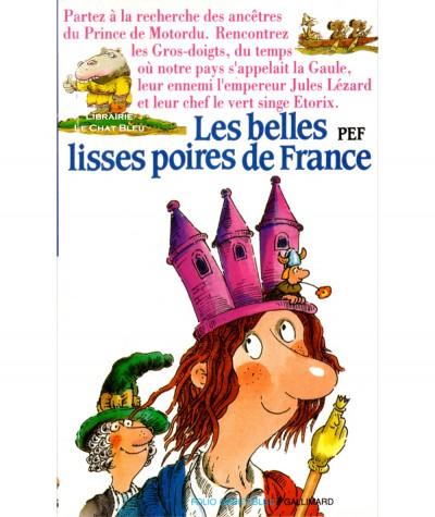 Les belles lisses poires de France (Pef) - Folio Cadet N° 216 - Gallimard