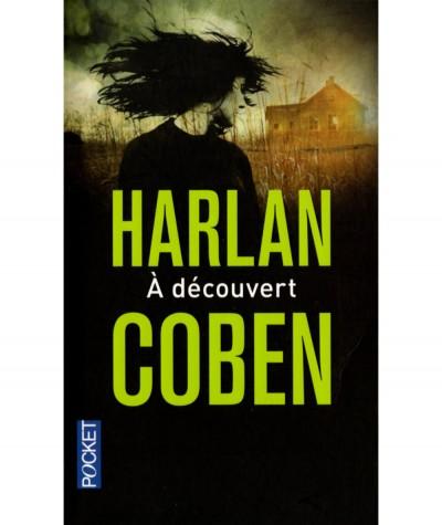 À découvert (Harlan Coben) - Pocket N° 15559